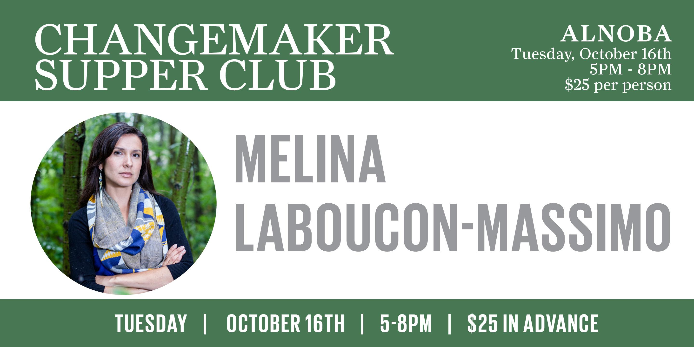 Change Maker Supper Club with Melina Laboucon-Massimo