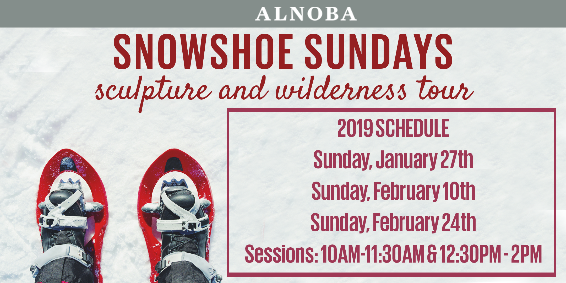 Snowshoe Sundays at Alnoba's Sculpture Park